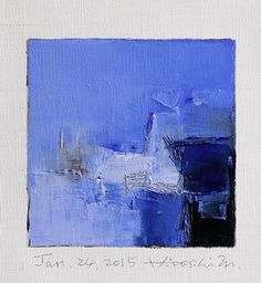 Jan. 24, 2015 - Original Abstract Oil Painting - 9x9 painting (9 x 9 cm - app. 4 x 4 inch) with 8 x 10 inch mat