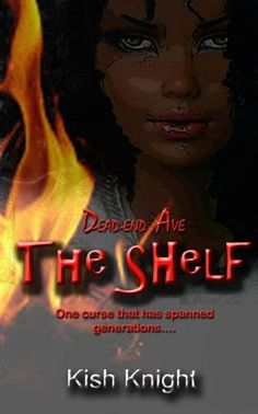 The Shelf (Dead-End Ave Book 1) by Kish Knight, http://www.amazon.com/dp/B00J07CP02/ref=cm_sw_r_pi_dp_An4Otb05TMKT3