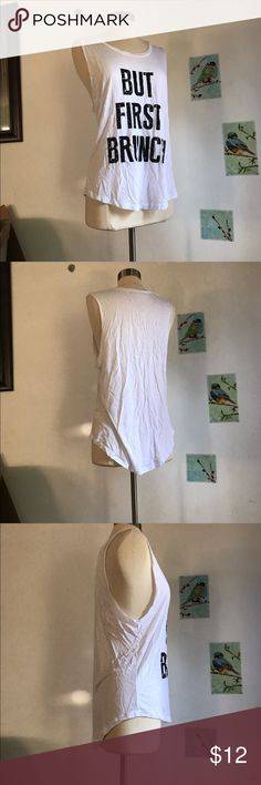 """Rock Rose Classic """"But first Brunch"""" Tee Like new condition with quote on the front. Rock Rose Classic Tops Tank Tops"""