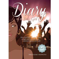 Diary Of A Zulu Girl - Part 2
