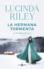 la hermana tormenta (las siete hermanas 2)-lucinda riley-9788401017902