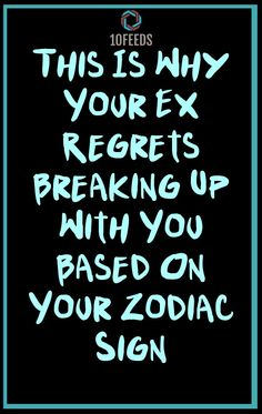 This Is Why Your Ex Regrets Breaking Up With You Based On Your Zodiac Sign #ZodiacSigns #ZodiacHoroscopes #Zodiac #Astrology #Taurus #virgo #2020 #2021 #NewYear #books #americans Zodiac Signs In Bed, Zodiac Signs Love Matches, Zodiac Sign Quiz, Libra Quotes Zodiac, Best Zodiac Sign, Zodiac Sign Traits, Zodiac Signs Horoscope, Zodiac Star Signs, Horoscope Funny