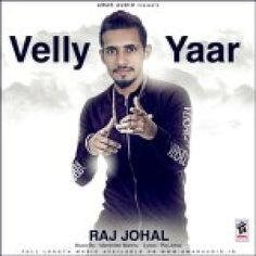 Download Velly Yaar by Aman Soheen which is posted in Punjabi Single Tracks high defination sound quality. Velly Yaar have 1 tracks, Velly Yaar by Aman Soheen was posted on 14-09-2015. You can download Velly Yaar for free only from HDGana.com. Artists in Album are Aman Soheen,