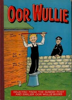 """1978 annual. With the help of his trusty bucket, Wullie sure has grown, Wullie don't you know, you've been the same height since you were shown. ---- """"Well that's it, folks - just one LONG laugh Wi' Scotland's best kent face. If more o' him ye want tae see- """"The Sunday Post's"""" the place!"""""""