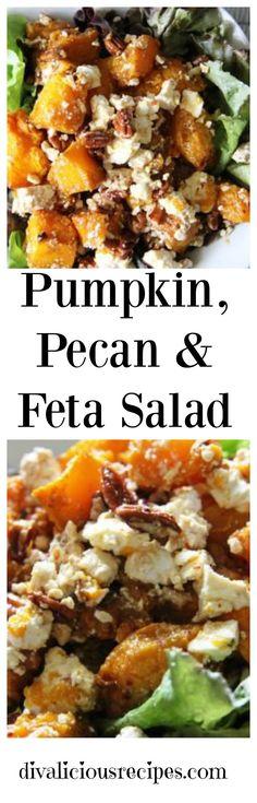 A pumpkin salad with the sweet crunch of pecans and the saltiness of feta.  http://divaliciousrecipes.com/2014/05/16/pumpkin-pecan-feta-salad/