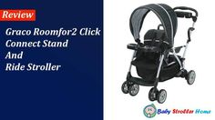 Graco Roomfor2 Click Connect Stand and Ride Stroller Review Best Baby Strollers, Double Strollers, Double Stroller Reviews, Baby Products, Outdoor Power Equipment, Connection, Parenting, Best Baby Prams, Raising Kids