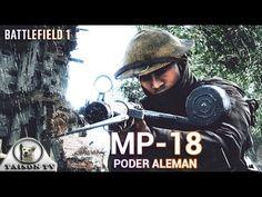Battlefield 1 La MP-18 Potencia de fuego alemana Review