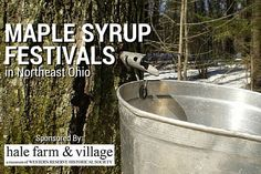 Maple Syrup Festivals in Northeast Ohio - Watch Sap get turned into syrup, enjoy FREE samples of fresh maple syrup and much more! #NEOFamilyFUn