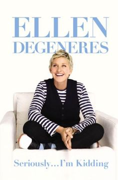 Seriously…I'm Kidding by Ellen DeGeneres. I've heard that if you loved Bossypants by Tina Fey, you'll love this book… Definitely looking forward to this one