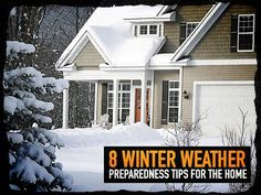 8 Winter Weather Preparedness Tips for The Home