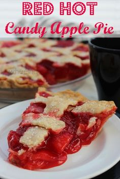Red Hot Candy Apple Pie (I would do homemade apple pie filling and pie dough, myself.)