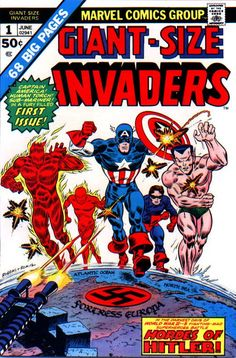 Giant-Sized Invaders #1 - Captain America, Human Torch, Submariner, Bucky and Toro.