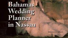 Bahamas Wedding Planner in Nassau. Call 1-(242)-327-2453 to Book your Bahamas wedding planner in Nassau - http://www.bahamas-destination-wedding.com/weddings