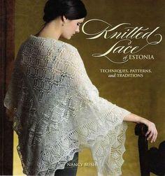 Журнал: Knitted Lace of Estonia (Вязанные палантины и платки) /eng - Вяжем сети - ТВОРЧЕСТВО РУК - Каталог статей - ЛИНИИ ЖИЗНИ