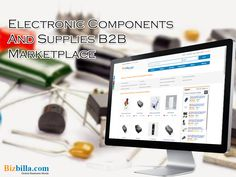 Electronic components and supplies b2b marketplace:  #Bizbilla is the global #electroniccomponents and supplies #B2Bmarketplace which bridges the gap between the electronic components and supplies #manufacturers, suppliers, #exporters, importers, buyers, sellers, dealers, distributors and #wholesalers worldwide enabling them connect with each other and thereby prosper in their #business.   See Here<> http://www.slideshare.net/Bizbilla/electronic-components-and-supplies-b2b-mark
