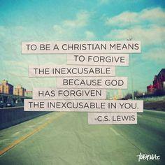 Forgive the Inexcusable...something I need reminding of often!