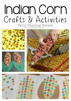 Indian Corn Crafts and Activities for Kids from Still Playing School