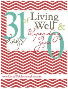 31 days of living well and spending less ... I'm going on a spending freeze for July. There may be some questionably creative meals happening here in the Quigley household!