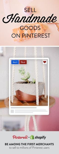 Sell crafts and handmade goods on Pinterest with Shopify. Create your Shopify online store and start selling on Pinterest today!