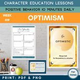 OPTIMISM - Daily Character Education Lessons | Character Education is the foundation of creating a positive behavior learning environment and developing social emotional skills in the classroom. This social skills resource focuses on the positive character trait of OPTIMISM. Encouraging students to set personal goals, reflect on their own behavior and discuss it with their peers. #TPT #charactereducation #PBIS #sarahannescreativeclassroom #positivebehavior #socialskills