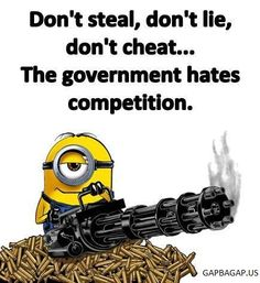 Funny Minion Quote About Government vs. Competitions