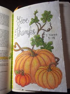 1 Thessalonians 5:18. Give thanks in ALL circumstances. Sherrie Bronniman - Art Journaling: In My Bible