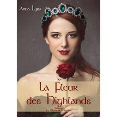 L'avis d'Encore un chapitre. Anna, Highlands, Lus, Textbook, Ebooks, Sentiments, Laurence, Romans, Book Covers