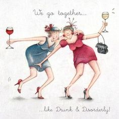 Friday's here which mean it's time for my post! 'We go together.like Drunk & Disorderly!' Have a great evening xx Berni Parker Designs (