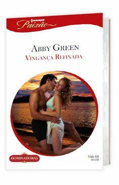 Adoro quando a autora transforma o óbvio em algo original. No LdM: Vingança Refinada, Abby Green -http://livroaguacomacucar.blogspot.com.br/2014/02/cap-832-vinganca-refinada-abby-green.html