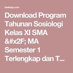 Download Program Tahunan Sosiologi Kelas XI SMA / MA Semester 1 Terlengkap dan Terbaru - BankRPP.Com