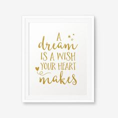 SALE A Dream is a Wish Your Heart Makes Nursery by PrintableSky