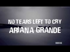 Ariana Grande No Tears Left To Cry Lyrics Lyrics All Songs