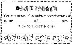 parent teacher conference reminder  **{{Make copies to put out at Open House for parents to use.}}**
