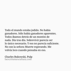 Sad Quotes, Book Quotes, Inspirational Quotes, Broken Book, French Quotes, Literary Quotes, My Poetry, Charles Bukowski, Story Of My Life