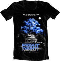 Fright Night t-shirt I love old horror films.