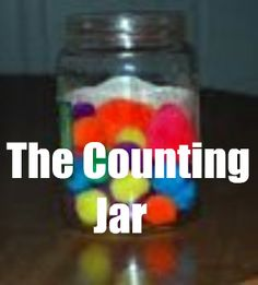 The Counting Jar: Stuff a handful of craft pom poms, feathers or other collection of like objects in an old pickle jar. Ask your child to guess how many of the objects are in the jar. Then sit with your child as they count each pom pom (or other object) aloud, removing it from the jar one by one. It's a good idea to do this activity while sitting on the floor or while at a table in a carpeted area since it involves glass.