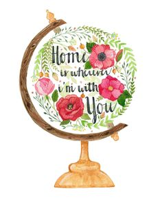 """Home Is Wherever I'm With You"" art print. Honeycomb&Co. On Storenvy"