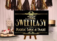 PRINTABLE Sweeteasy Candy signGatsby party by inkmebeautiful