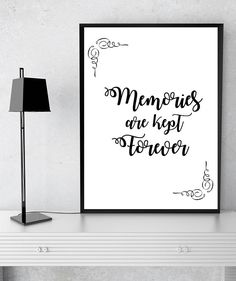 Memories Are Kept Forever Digital Print, Instant Download, Wall Decor, Art Print, Home Decor, Quote Print, Inspirational Quote