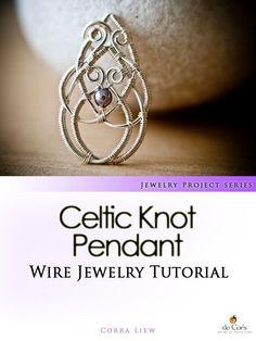 de Cor's Handmade Jewelry: Celtic Knot Pendant - Step By Step Wire Jewelry Tutorial, Project Base Series #handmadejewelry