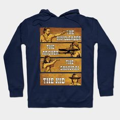 The Ringleader, The Archer, The Samurai & The Kid. Hoodie