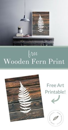 Love free printables?  Me too!  This gorgeous wooden fern print will add rustic farmhouse style charm to your décor … for free!  DIY decorating on a budget?  Done and done!