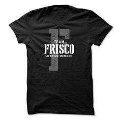 Frisco team lifetime member ST44 - #cool gift #student gift. OBTAIN LOWEST PRICE => https://www.sunfrog.com/LifeStyle/Frisco-team-lifetime-member-ST44.html?68278