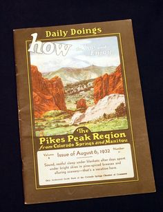 How to See & Enjoy the Pike's Peak region from Colorado Springs and Manitou 1932