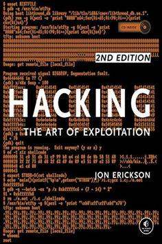 Aprender a ser Hacker com o livro 'Hacking: The Art of Exploitation' Computer Technology, Computer Programming, Computer Science, Free Programming Books, Computer Forensics, Programming Humor, Business Technology, Programming Languages, Hacking Books