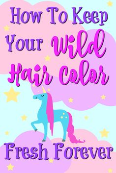 How To Keep Your Wild Hair Color Fresh Forever... perfect for you rainbow haired beauties!