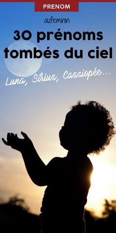 Les 30 plus jolis prénoms venus du ciel. #preneur #fille # garçon #mixte #ciel #etoile #astres #nuit # bébé #aufeminin