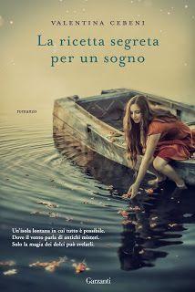 Leggere In Silenzio: [ SEGNALAZIONE ] : La Ricetta Segreta Per Un Sogno...