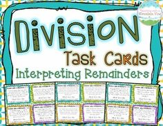 Interpreting Remainders Division Task Cards ${Great Resource for a Difficult Skill}