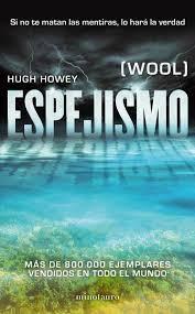 espejismo - wool - Hugh Howey